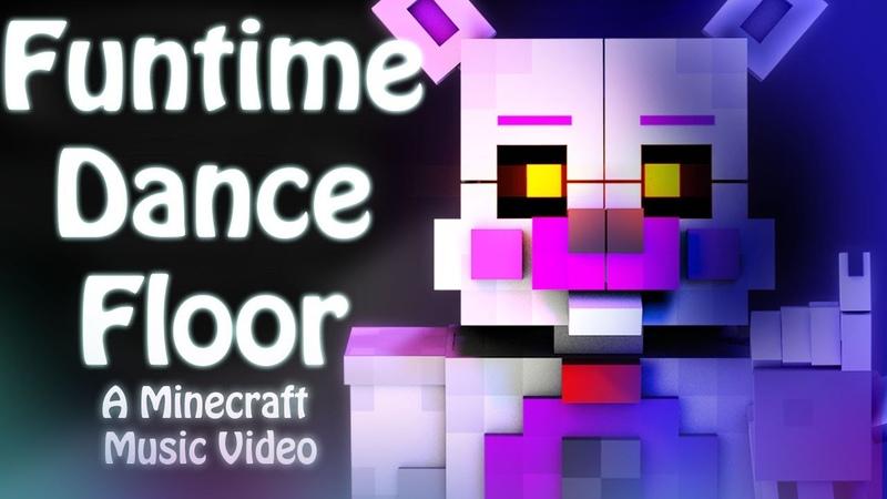 Funtime Dance Floor   FNAF SL MInecraft Animated Music Video (CK9C)