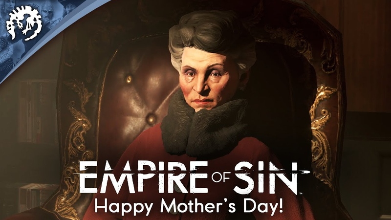 Empire of Sin Happy Mother's Day