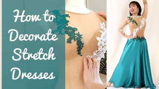 How to Decorate Stretch Dresses for Belly Dance, Ballroom, Wedding Dresses!