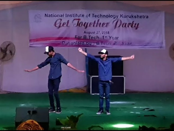 NIT KURUKSHETRA FRESHERS PARTY 2018 || AWESOME DUET DANCE || GET TOGETHER PARTY
