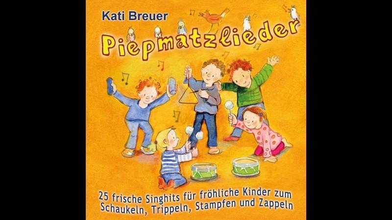 Kati Breuer Ach du liebe Seifenblase Kinderlieder