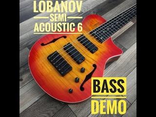 Lobanov semi acoustic bass demo
