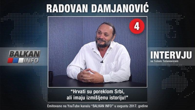 INTERVJU Radovan Damjanović Hrvati su poreklom Srbi ali imaju izmišljenu istoriju 01 08 2017