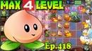 Plants vs. Zombies 2 (China) - Heavenly Peach level 4 (Ep.418)