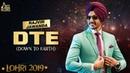DTE Down To Earth Lohari Rajvir Jawanda New Punjabi Songs 2019 Latest Songs 2019