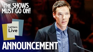 LETTERS LIVE ft Benedict Cumberbatch, Tom Hiddleston and more! | ANNOUNCEMENT | The Shows Must Go On