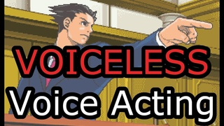 Phoenix Wright, and the Art of Voiceless Voice Acting