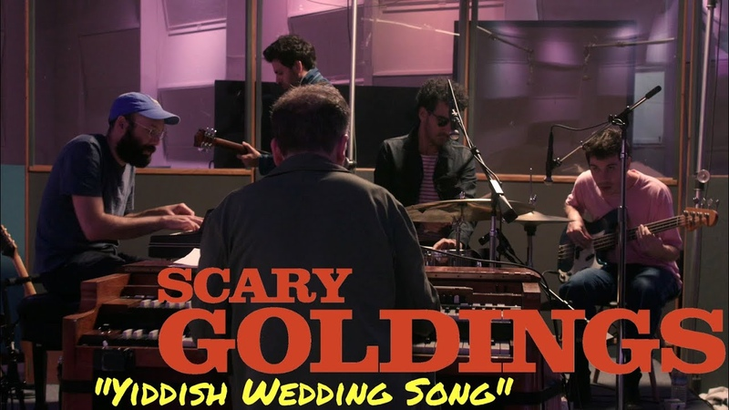 SCARY GOLDINGS Yiddish Wedding Song