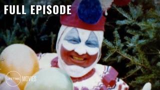Monster In My Family: Full Episode - Killer Clown: John Wayne Gacy (Season 1, Episode 6)   LMN