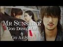 Mr Sunshine ☆ Goo Dong Mae ☆ Bring me Back to Life ☆ Dong Mae Ae Shin