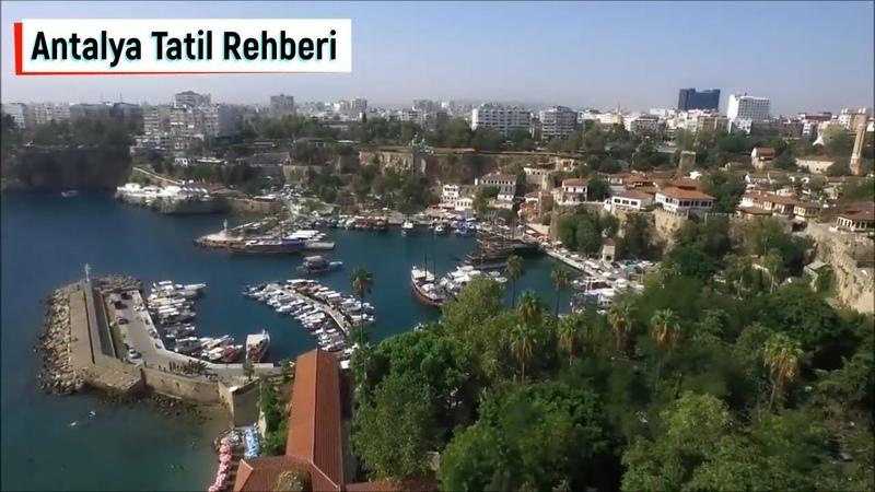 Antalya Tatil ve Gezi Rehberi Püf Noktaları Tüyolar Antalya Turkey