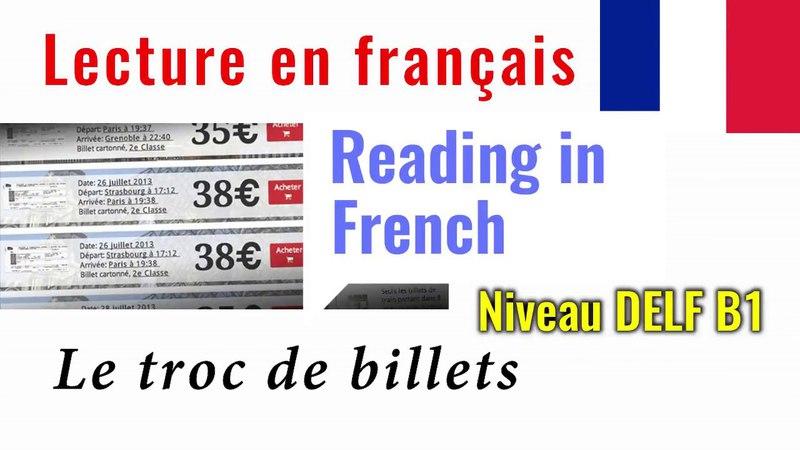 Lecture en français Le troc de billets