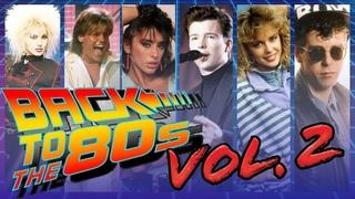 80's Best Euro-Disco, Synth-Pop & Dance Hits Vol.2 (Serega Bolonkin Video Mix)│Танцевальные Хиты 80х