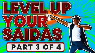 Level Up Your Saidas - PART 3 of 4   Urbankiz Tutorial
