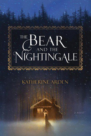 [Fantasy] The Bear and the Nightingale