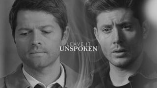 Dean&Cas II Leave it Unspoken