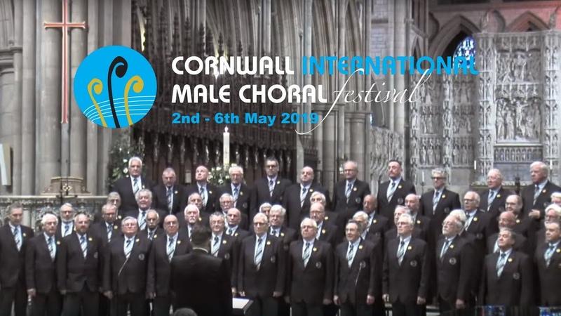Opening International Gala Concert 2nd May 2019 Cornwall International Male Choral Festival 2019