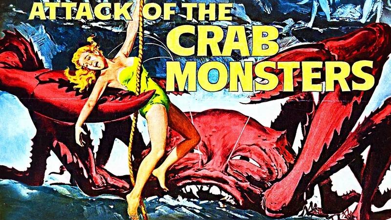Attack of the Crab Monsters 1957 Full Horror Sci Fi Movie смотреть онлайн без регистрации