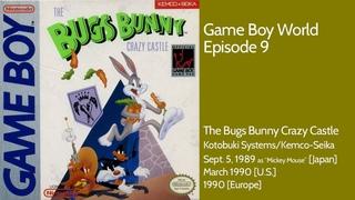 Game Boy World #009: The Bugs Bunny Crazy Castle (Kemco-Seika, 1989)