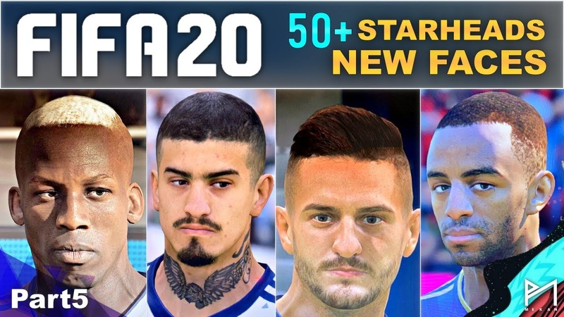 FIFA20 ALL NEW FACES&STARHEADS (Part5)