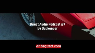 Dubkeeper - Direct Audio Podcast #7 / Jungle Drum and Bass Mix / Techstep / Ragga / Dnb Squad