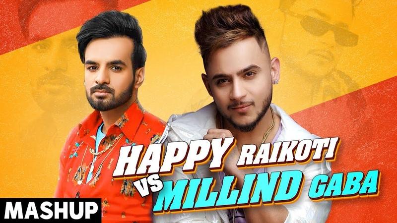 Millind Gaba Vs Happy Raikoti Mashup Latest Punjabi Songs 2020  Speed Records