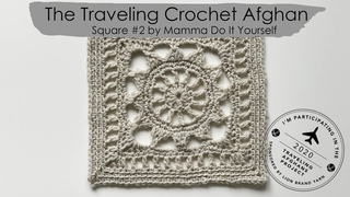 The Traveling Crochet Afghan Square 2 en español por Cecilia Losada de Mamma Do It Yourself