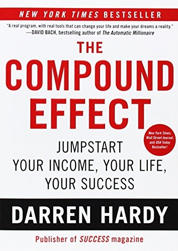 Darren Hardy] The Compound Effect