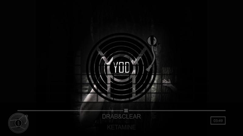 DrabClear - Ketamine [YoD Recordings]