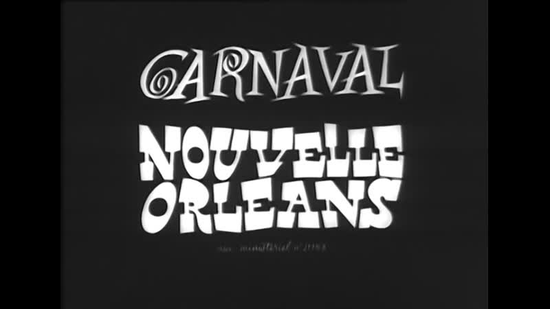Carnaval Nouvelle Orleans Карнавал Новый Орлеан 1965 Rus Subs