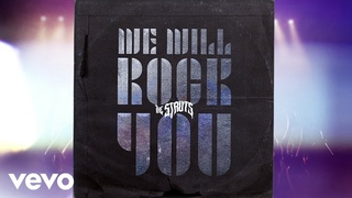 The Struts - We Will Rock You (Official Visualizer)