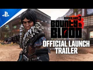 Borderlands 3 - Bounty of Blood Official Launch Tailer