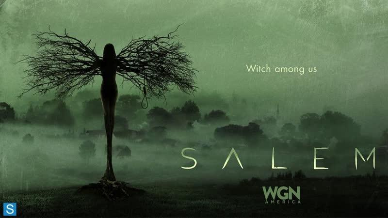 * ^ ω ^ Сериал Салем Salem ✧ω✧