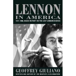 Джеффри Джуллиано: «Леннон в Америке»