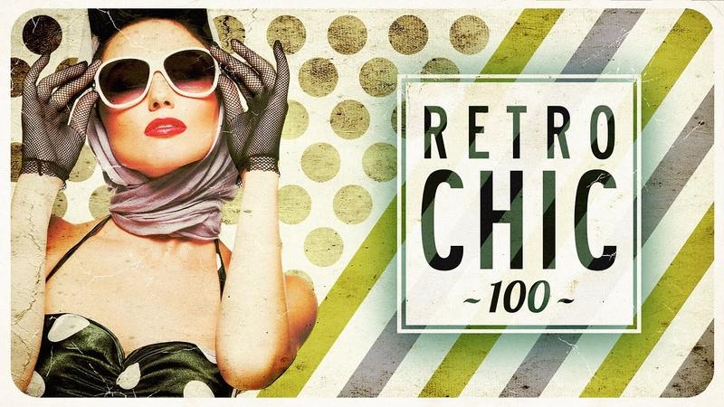 Vintage Café Retro Chic 100 Pop Hits