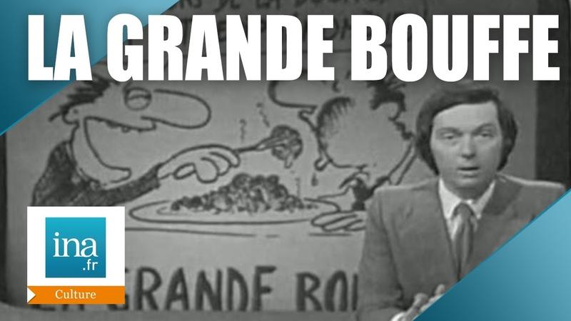 La Grande Bouffe le scandale au Festival de Cannes Archive INA