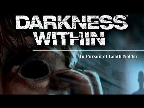 Darkness Within In Pursuit of Loath Nolder Об игре Начало