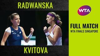 Agnieszka Radwanska vs. Petra Kvitova | Full Match | 2015 WTA Finals Singapore Final