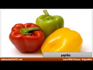 Learn Indonesian with Pictures Get Your Vegetables Belajar Bahasa Indonesia Dapatkan Sayur sayuran Anda