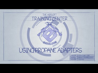 EvikeTV [The Training Center] - Using Propane Adapters