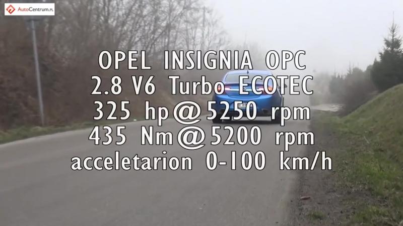 Разгон от 0 до 100 км ч Opel Insignia OPC 2 8 AT NaZa5aske