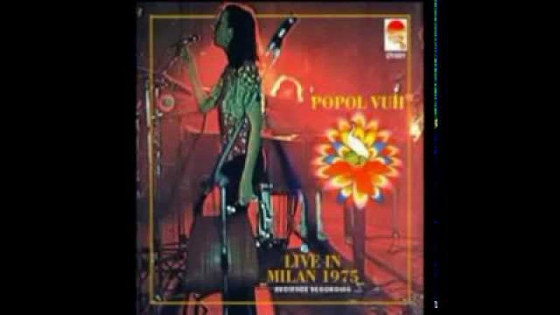 Very Rare POPOL VUH Live at the Statal University of Milan September 1975