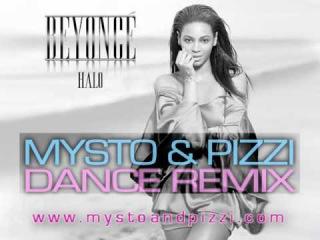 Beyonce - Halo (Mysto & Pizzi Dance Remix)