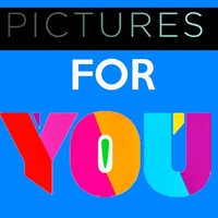 Pictures for YOU