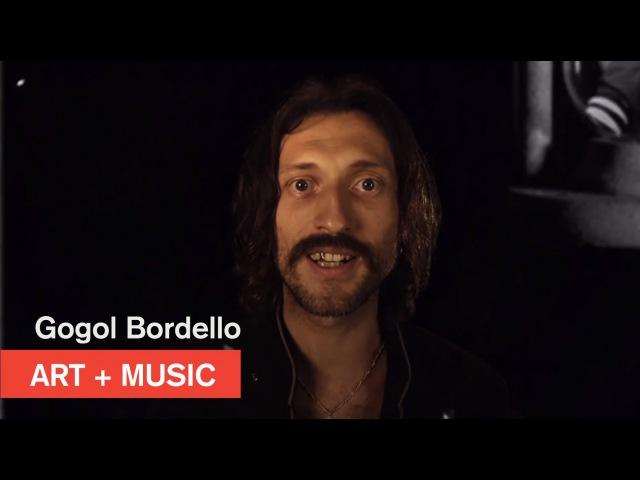 Gogol Bordello Lost Innocent World Art Music MOCAtv