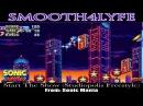 Smooth4Lyfe Start The Show Studiopolis Freestyle Sonic Mania