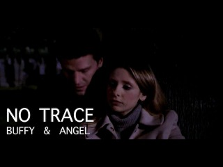 Buffy + Angel || No Trace for Sarah Winter