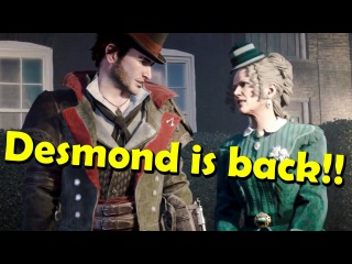 DESMOND IS BACK!! / Assassin's Creed Syndicate