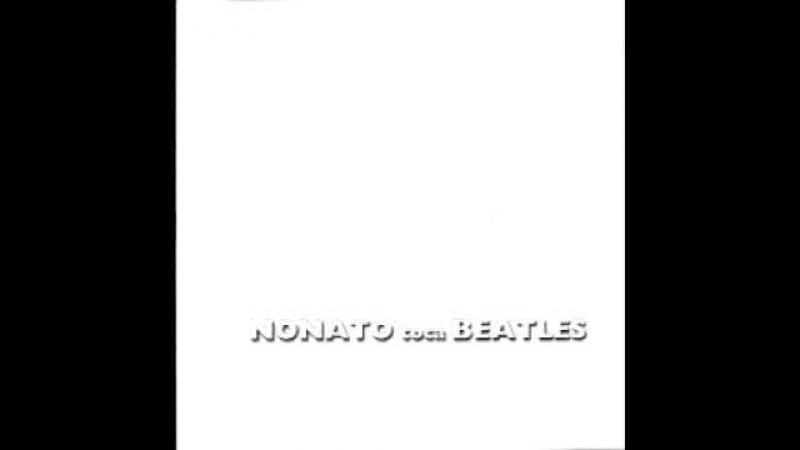 Nonato Luiz Nonato toca Beatles (Kuarup, 1999) Álbum completo full album