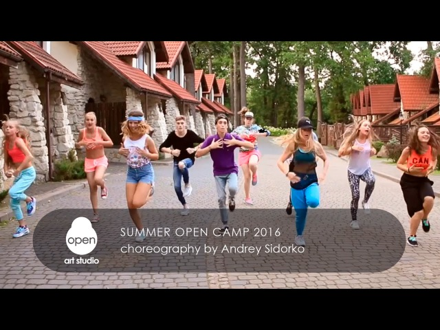 Summer Open Camp 2016 Сhoreography by Andrey Sidorko Open Art Studio